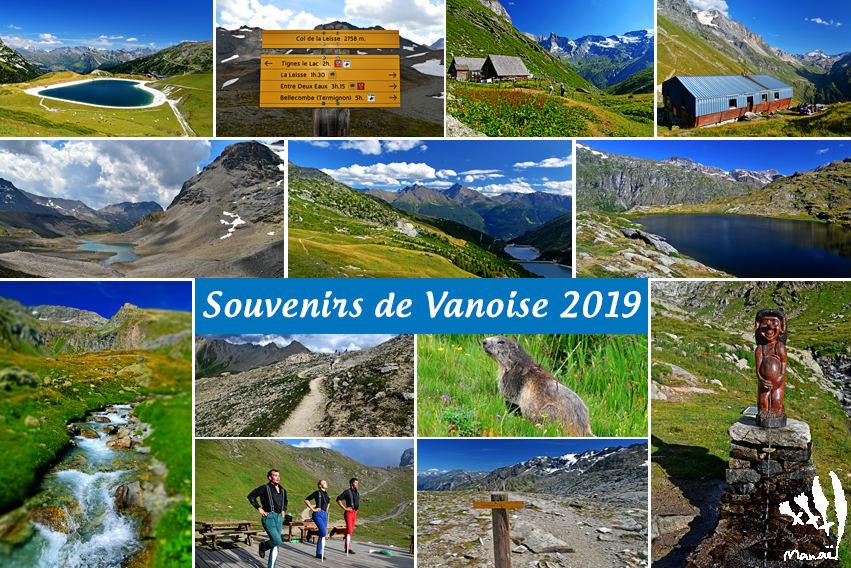 Souvenirs : Traversée de la Vanoise 2019 (Trekking Alpes, Savoie, France)