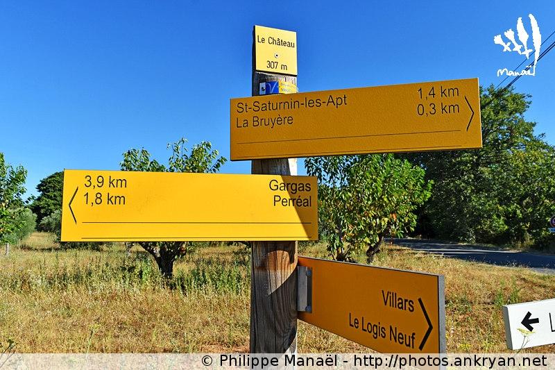 Panneau indicateur Le Château, Saint-Saturnin-lès-Apt (Provence, Vaucluse, France)